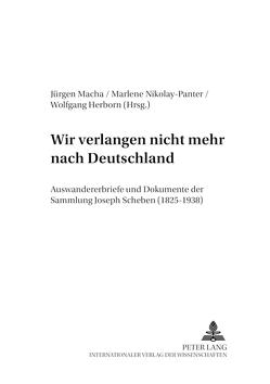 «Wir verlangen nicht mehr nach Deutschland» von Herborn,  Wolfgang, Macha,  Jürgen, Nikolay-Panter,  Marlene