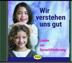 Wir verstehen uns gut (CD) von Ferber,  Dorle, Hering,  Wolfgang, Höfele,  Hartmut E, Kindel,  Unmada Manfred, Kiwit,  Ralf, Lamprecht,  Johnny