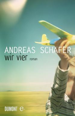 Wir vier von Schäfer,  Andreas