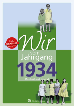 Wir vom Jahrgang 1934 – Kindheit und Jugend von Kohnen,  Hildegard