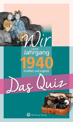 Wir vom Jahrgang 1940 – Das Quiz von Blecher,  Helmut