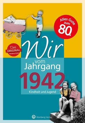 Wir vom Jahrgang 1942 – Kindheit und Jugend: 75. Geburtstag von Schwarze,  Dirk