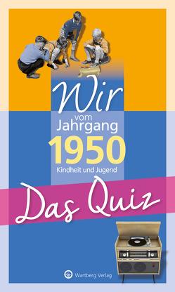 Wir vom Jahrgang 1950 – Das Quiz von Blecher,  Helmut