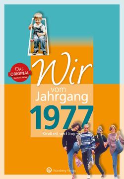 Wir vom Jahrgang 1977 – Kindheit und Jugend von Svensson,  Nina