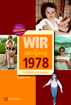 Wir vom Jahrgang 1978 – Kindheit und Jugend von Graf,  Susanne