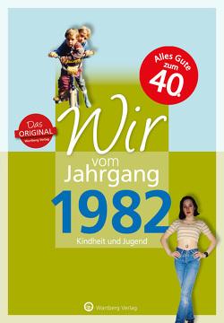Wir vom Jahrgang 1982 – Kindheit und Jugend von Grossherr,  Anna