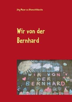 Wir von der Bernhard von Meyer zu Altenschildesche,  Jörg
