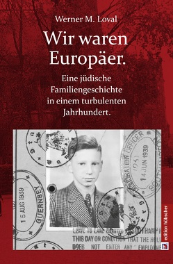 Wir waren Europäer von Loval,  Werner M.