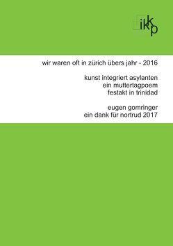 wir waren oft in zürich übers jahr – 2016 von Gomringer,  Eugen