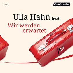 Wir werden erwartet von Hahn,  Ulla, Valentin,  Sonja