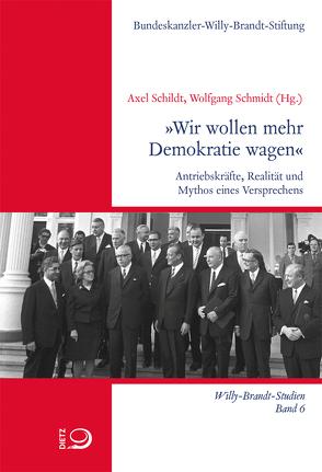 »Wir wollen mehr Demokratie wagen« von Schildt,  Axel, Schmidt,  Wolfgang