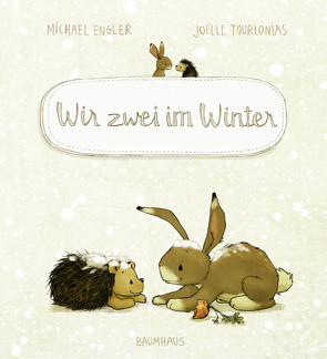 Wir zwei im Winter von Engler,  Michael, Tourlonias,  Joelle
