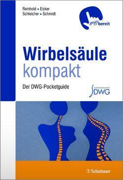 Wirbelsäule kompakt von Eicker,  Sven Oliver, Reinhold,  Maximilian, Schleicher,  Philipp, Schmidt,  Oliver Ioannis