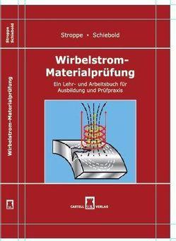 Wirbelstrom – Materialprüfung von Hentling,  Bernd, Krüger,  Frank-Dieter, Schiebold,  Karlheinz, Stroppe,  Heribert