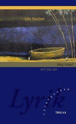 wirf das seil – steig hinauf von Houben,  Udo
