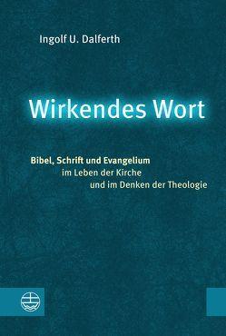 Wirkendes Wort von Dalferth,  Ingolf U.