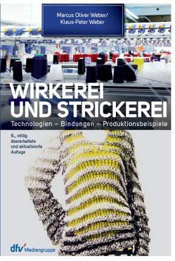 Wirkerei und Strickerei von Weber,  Klaus-Peter, Weber,  Marcus O.