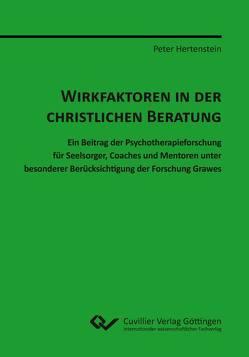 WIRKFAKTOREN IN DER CHRISTLICHEN BERATUNG von Hertenstein,  Peter