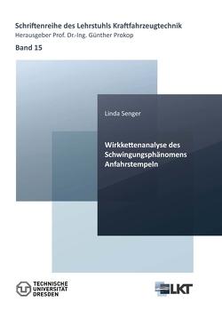 Wirkkettenanalyse des Schwingungsphänomens Anfahrstempeln von Senger,  Linda