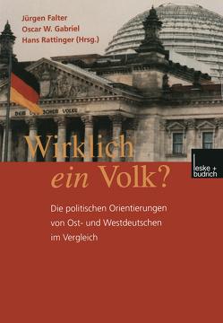 Wirklich ein Volk? von Falter,  Jürgen W., Gabriel,  Oscar W., Rattinger,  Hans