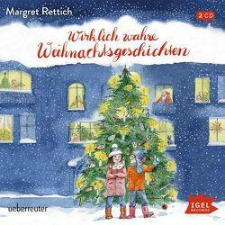 Wirklich wahre Weihnachtsgeschichten von Blum,  Gabriele, Rettich,  Margret