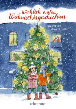 Wirklich wahre Weihnachtsgeschichten von Rettich,  Margret, Rettich,  Rolf