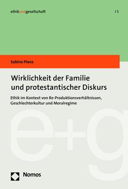 Wirklichkeit der Familie und protestantischer Diskurs von Plonz,  Sabine