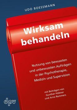 Wirksam behandeln von Boessmann,  Udo, Hübner,  Gunther, Remmers,  Arno