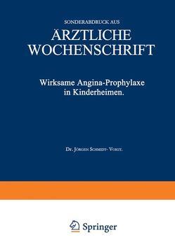 Wirksame Angina-Prophylaxe in Kinderheimen von Schmidt-Voigt,  Jürgen
