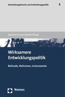 Wirksamere Entwicklungspolitik von Faust,  Jörg, Neubert,  Susanne