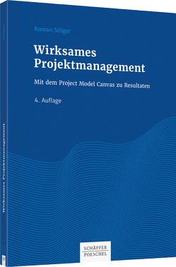 Wirksames Projektmanagement von Stöger,  Roman