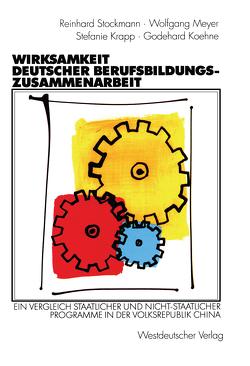 Wirksamkeit deutscher Berufsbildungszusammenarbeit von Koehne,  Godehard, Krapp,  Stefanie, Meyer,  Wolfgang, Stockmann,  Reinhard
