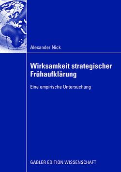Wirksamkeit strategischer Frühaufklärung von Nick,  Alexander, Steger,  Ulrich