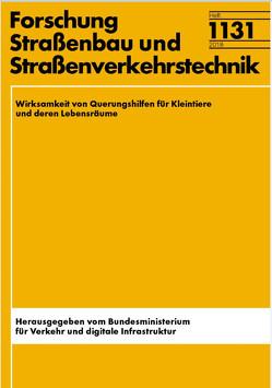 Wirksamkeit von Querungshilfen für Kleintiere und deren Lebensräume von Reck,  Heinrich, Richter,  Klaus, Zinner,  Friederike