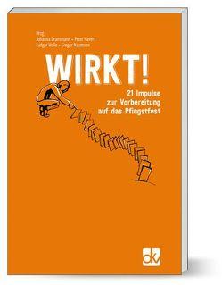 WIRKT! von Dransmann,  Johanna, Havers,  Peter, Holle,  Ludger, Naumann,  Gregor
