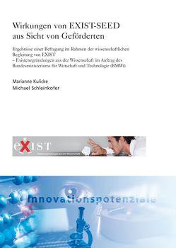 Wirkungen von EXIST-SEED aus Sicht von Geförderten. von Kulicke,  Marianne, Schleinkofer,  Michael