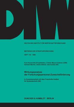 Wirkungsanalyse der Forschungspersonal-Zuwachsförderung. von Becher,  Gerhard, Gielow,  Gisela, Hornschild,  Kurt, Kuntze,  Uwe, Meyer-Krahmer,  Frieder