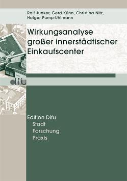 Wirkungsanalyse großer innerstädtischer Einkaufscenter von Junker,  Rolf, Kühn,  Gerd, Pump-Uhlmann,  Holger