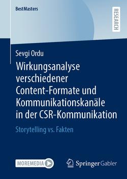 Wirkungsanalyse verschiedener Content-Formate und Kommunikationskanäle in der CSR-Kommunikation von Ordu,  Sevgi