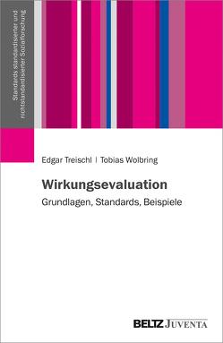 Wirkungsevaluation von Treischl,  Edgar, Wolbring,  Tobias