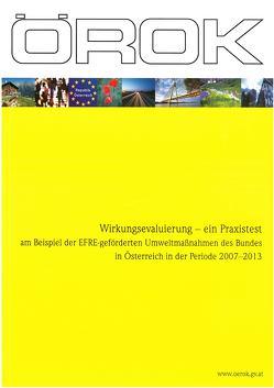 Wirkungsevaluierung – ein Praxistest am Beispiel der EFRE-geförderten Umweltmaßnahmen des Bundes in Österreich in der Periode 2007-2013