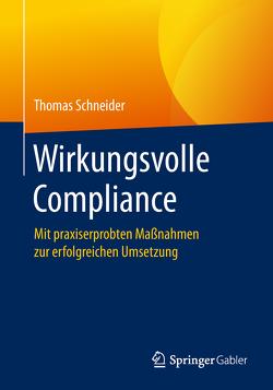 Wirkungsvolle Compliance von Schneider,  Thomas