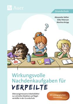 Wirkungsvolle Nachdenkaufgaben für Verpeilte von Knip,  Martina, Petersen,  Silke, Vetter,  Alexandra