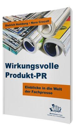 Wirkungsvolle Produkt-PR von Crocoll,  Nora, Homburg,  Dietrich