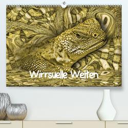 Wirrsuelle Welten (Premium, hochwertiger DIN A2 Wandkalender 2020, Kunstdruck in Hochglanz) von glandarius,  Garrulus