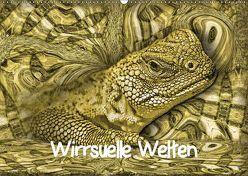 Wirrsuelle Welten (Wandkalender 2019 DIN A2 quer) von glandarius,  Garrulus