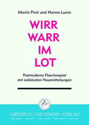 Wirrwarr im Lot von Lunin,  Hanno, Noh,  Nohng, Pirol,  Moritz