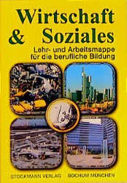 Wirschaft & Soziales von Bach,  J, Hermann,  W, Stark,  R.