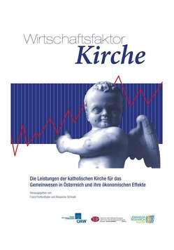 Wirschaftsfaktor Kirche von Prettenthaler,  Franz, Schnabl,  Alexander