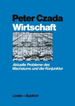 Wirtschaft von Czada,  Peter
